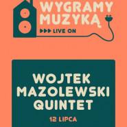 Wojtek Mazolewski Quintet - Wygramy muzyką! czyli cykl koncertów emitowanych na żywo w kinie!