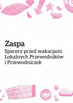 Spacery po Zaspie / Lokalni Przewodnicy i Przewodniczki