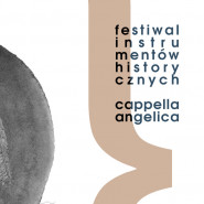 Cappella Angelica - festiwal instrumentów historycznych