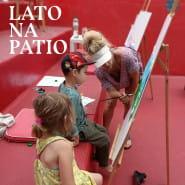 Lato na Patio | Warsztaty plastyczne dla dzieci