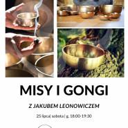 Misy i Gongi z Jakubem Leonowiczem- sesja relaksacyjna