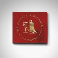 Turmmusik - muzyka z gdańskich wież