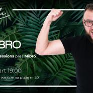 House Music Sessions + Otwarcie strefy Aperol Spritz | Mibro
