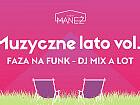 Muzyczne Lato Vol. 5 - Faza Na Funk - Dj Mix a Lot