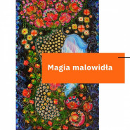 Magia Malowidła   Kultura na warsztacie