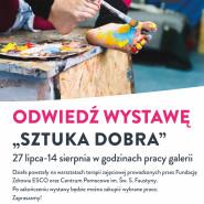 Wystawa - Sztuka Dobra