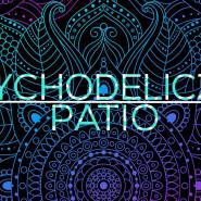 Psychodeliczne Patio | Patio Protokultura