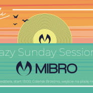 Lazy Sunday Sessions pres Mibro | Na Fali