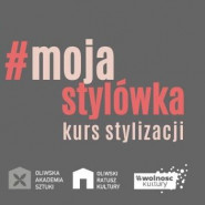 #mojastylówka - warsztaty modowe