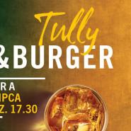 Tully&Burger limitowana akcja w Sheraton Sopot Hotel