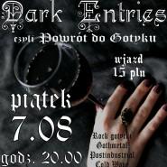 Dark Entries czyli Powrót do Gotyku