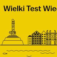 Wielki Test Wiedzy o Gdańsku