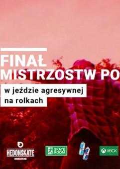 Finał Mistrzostw Polski w Jeździe Agresywnej na Rolkach