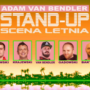 Stand-up Adam Van Bendler Scena Letnia - Gdańsk