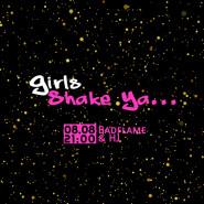 Girls shake ya