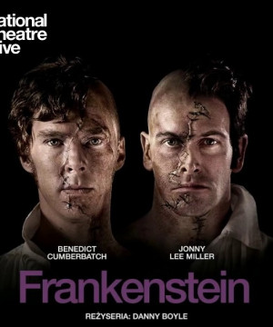 Frankenstein - National Theatre Live