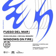 Fuego Del Mar / Windows on fire