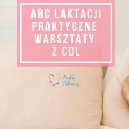 ABC laktacji - praktyczne przygotowanie