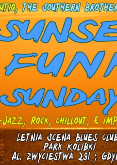 Sunset Funk Sundays - Letnia Scena Blues Clubu