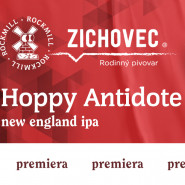Premiera Hoppy Antidote-Kooperacji Rockmill/Zichovec!
