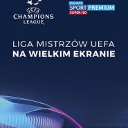 LIGA MISTRZÓW UEFA w Kinie Helios Forum - Półfinał