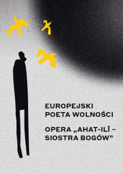Europejski Poeta Wolności z operą