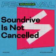 Soundrive is Not Cancelled