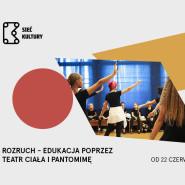 Rozruch, edukacja poprzez teatr ciała i pantomimę