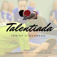 Talentiada Tenisa Stołowego/ Nowy Termin