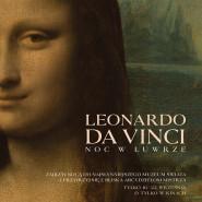 Leonardo da Vinci. Noc w Luwrze