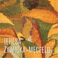 Teresa Żywicka-Męcfeld - wystawa