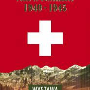 Polacy w Szwajcarii 1940-1945 - Wystawa z materiałów Marka Ney-Krwawicza