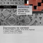 """Wystawa Poplenerowa """"Architektów Malujących"""""""