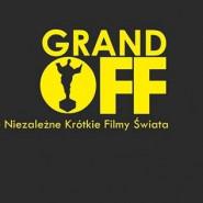 Grand Off. Najlepsze Niezależne Krótkie Filmy Świata