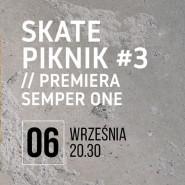 Skate Piknik - Premiera Filmu Semper One