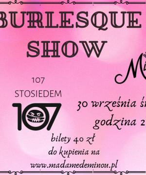 Burleska w 107!