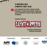 Koncert [LIVE] Luxtorpeda. Ku pamięci Witolda Pileckiego