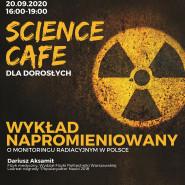 Science Cafe. Wykład napromieniowany
