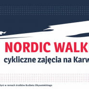 Nordic Walking na Karwinach