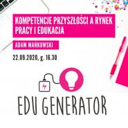 Edu Generator - kompetencje przyszłości
