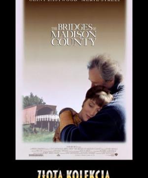 Złota Kolekcja Filmowa: Co się wydarzyło w Madison County