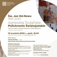 Św. Jan Od-Nowa | Agnieszka Stulgińska