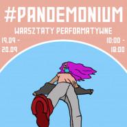 #PANDEMONIUM - Warsztaty dla młodzieży