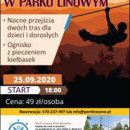 VII Edycja Nocnych Przejść Po Parku Linowym -  Port Brzeźno
