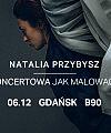 Natalia Przybysz - Trasa Jak Malować Ogień 2