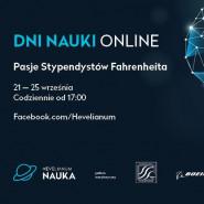 Dni Nauki Online - Pasje Stypendystów Fahrenheita