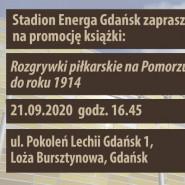 """""""Rozgrywki piłkarskie na Pomorzu do roku 1914"""" - promocja książki"""