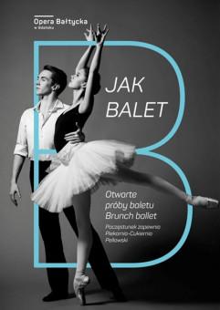 B jak balet - otwarta próba baletu +  live streaming