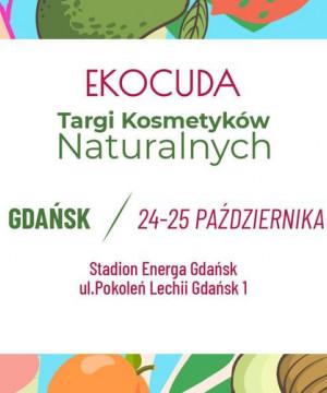 Ekocuda Gdańsk vol. 5 - Targi Kosmetyków Naturalnych