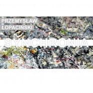 Otwarcie Wystawy - Synchronia l Przemysław Łopaciński